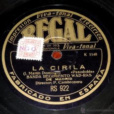 Discos de pizarra: BANDA REGIMIENTO WAD-RAS DE MADRID, 75 RPM, REGAL RS 922, LA CIRILA, PASODOBLE, LOS FLECOS DELMANTON. Lote 46797949