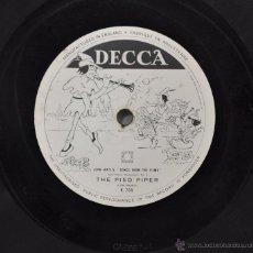 Discos de pizarra: DISCO GRAMOFONO. THE PIED PIPER. Nº 46. Lote 47400587
