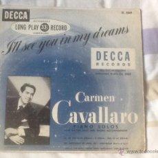 Discos de pizarra: CARMEN CAVALLARO, I,LL SEE YOU IN MY DREAMS. Lote 47568783
