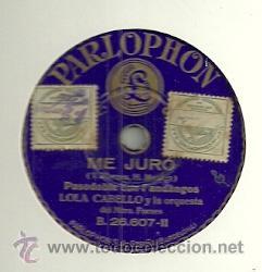 Discos de pizarra: LOLA CABELLO Y LA ORQUESTA DEL MAESTRO FORNES PIZARRA DEL SELLO PARLOPHON - Foto 2 - 47841559