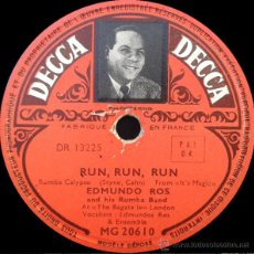 Discos de pizarra: EDMUNDO ROS AND HIS RUMBA BAND - RUN RUN RUN / THE TOURIST TRADE (78RPM). Lote 48155284