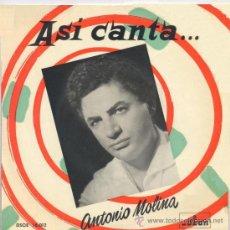Discos de pizarra: MOLINA TENG LO PAGAS TU NO PUEDES DISCO ANTONIO MOLINA PALOMA BLANCA. Lote 48486363