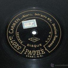 Discos de pizarra: DISCO DE PIZARRA CARMEN, (BIZET) N. 5207, ED. DISCO PATHE, BUEN ESTADO DE CONSERVACION.. . Lote 48511067