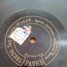 Discos de pizarra: DISCO PIZARRA PATHÉ. THE PEACE MAKER, SANTA LUCIA, MARCH, LOTTER. BANDA IMPERIAL BRITÁNICA.. Lote 48592451