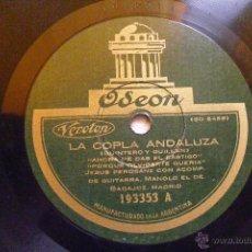 Discos de pizarra: JESUS PEROSANZ Y MANOLO EL BADAJOZ ODEON 193353 78RPM LA COPLA ANDALUZA. Lote 48616523