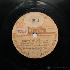 Discos de pizarra: ORQUESTA MARTÍN DE LA ROSA - MENTIROSILLA / BAILA CONMIGO. Lote 48999954