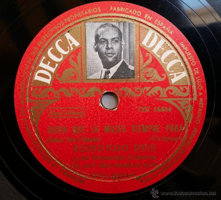 Discos de pizarra: Edmundo Ros y su orquesta cubana - Noche buena / Dicen que la mujer siempre paga - Foto 2 - 49274408