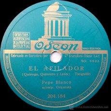 Discos de pizarra: PEPE BLANCO - EL AFILADOR (TANGILLO) / ZACATIN-ZACATAN (BULERÍAS). Lote 49338134