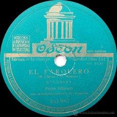 Discos de pizarra: PEPE BLANCO - EL FAROLERO (BULERIAS) / QUIEN DESPRECIA (PASODOBLE) 78RPM. Lote 49338683