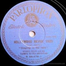 Discos de pizarra: SEGER ELLIS CON LOS TAMPA BLUE - HOLLYWOOD REVUE 1929 (SINGING IN THE RAIN / YOUR MOTHER AND MINE). Lote 49343958