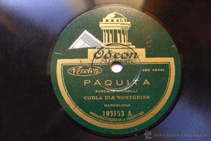 COBLA ELS MONTGRINS ODEON 193153 78 PAQUITA / S'EGARO (Música - Discos - Pizarra - Flamenco, Canción española y Cuplé)