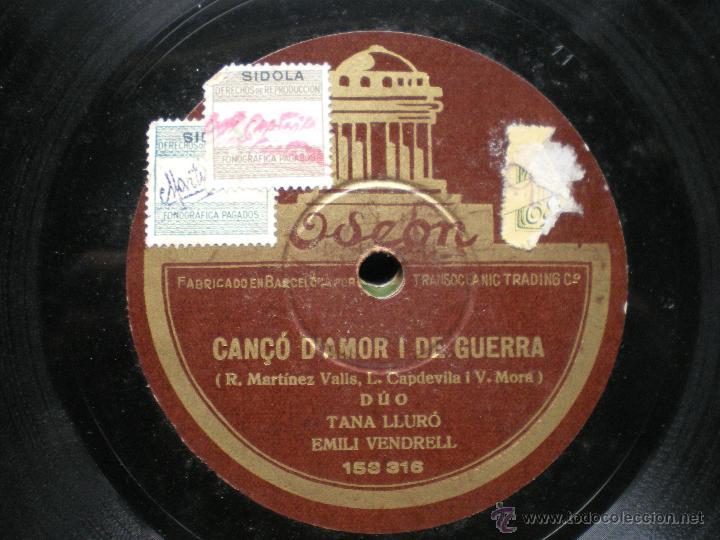 DUO TANA LLURO EMILI VENDREL CANCO D AMOR I DE GUERRA ODEON PIZARRA PEPETO (Música - Discos - Pizarra - Clásica, Ópera, Zarzuela y Marchas)