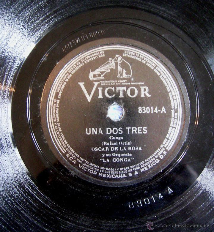 Discos de pizarra: DISCO 78 RPM PIZARRA- OSCAR DE LA ROSA Y ORQUESTA- LA CONGA DE BROADWAY, E. LECUONA - UNA DOS TRES. - Foto 4 - 50259965