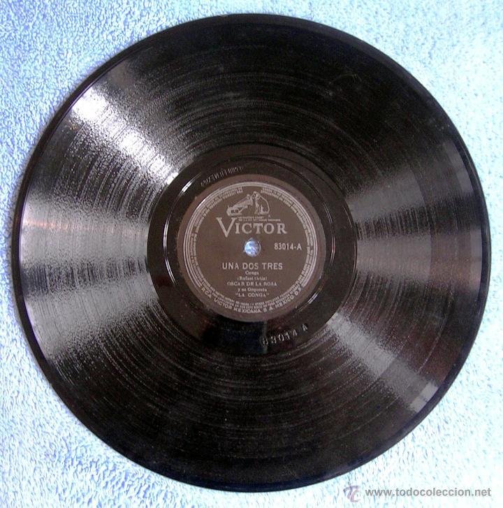Discos de pizarra: DISCO 78 RPM PIZARRA- OSCAR DE LA ROSA Y ORQUESTA- LA CONGA DE BROADWAY, E. LECUONA - UNA DOS TRES. - Foto 5 - 50259965
