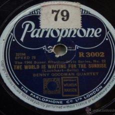 Discos de pizarra: BENNY GOODMAN QUARTET / SEXTET ( SHINE - THE WORLD IS WAITING FOR THE SUNRISE ) THE 1946 SUPER RHYT. Lote 50610252