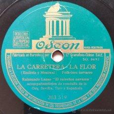 Discos de pizarra: RAIMUNDO LANAS CON ORQUESTA SEVILLA - LA CARRETERA-LA FLOR/BARDENAS-CORAZON -FOLKLORE NAVARRO-. Lote 50632940