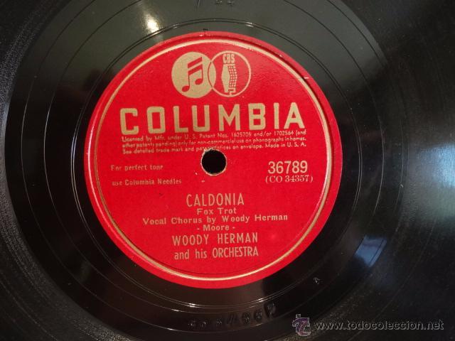 PIZARRA !! WOODY HERMAN AND HIS ORCHESTRA. CALDONIA. PIZARRA - 25 CM / COLUMBIA - BUENA CALIDAD. (Música - Discos - Pizarra - Solistas Melódicos y Bailables)