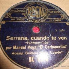 Discos de pizarra: MANUEL VEGA EL CARBONERILLO&NIÑO RICARDO UN TORMENTO ES TU VIVIR/SERRANA CUANDO TE VEN REGAL DK 8178. Lote 245920725