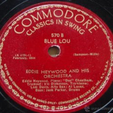 Discos de pizarra: EDDIE HEYWOOD AND HIS ORCHESTRA ( CARRY ME BACK TO OLD VIRGINNY - BLUE LOU ) CLASSICS IN SWING. Lote 51322203