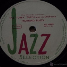 Discos de pizarra: TAB TUBBY SMITH & ORCHESTRA ( MORNING BLUES ) COUNT BASIE & LESTER YOUNG... (JUMPIN' AT THE TRAKS). Lote 51322301