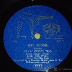 Discos de pizarra: KENNY KERSEY, BUDDY RICH & BENNY FONVILLE ( JATP BOOGIE - SWEET LORRAINE ) KARUSELL. Lote 51323257