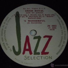 Discos de pizarra: ERNIE ROYAL & HIS PRINCES ( 'S WONDERFUL - BIG AND LITTLE ''E'' ) JAZZ SELECTION. Lote 51324549