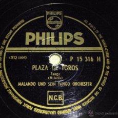 Discos de pizarra: MALANDO UND SEIN TANGO ORCHESTER ( PLAZA DE TOROS - PLEGARIA ) TANGO PHILIPS. Lote 51375330