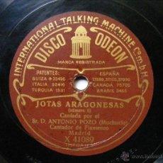 Discos de pizarra: ANTONIO POZO MOCHUELO BW ODEON 41123/41089 FLAMENCO 78 JOTAS ARAGONESAS 5 / AIRES MONTANESES. Lote 51449391