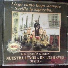 Discos de pizarra: CD SEMANA SANTA - AGRUPACION MUSICAL NUESTRA SEÑORA DE LOS REYES , SEVILLA. Lote 51472430