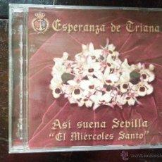 Discos de pizarra: CD SEMANA SANTA - VIRGEN DE LA ESPERANZA DE TRIANA, ASI SUENA SEVILLA EL MIERCOLES SANTO. Lote 51472449