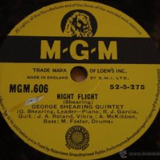 Discos de pizarra: GEORGE SHEARING QUINTET ( NIGHT FLIGHT - LOVE ) ENGLAND MGM. Lote 51509397