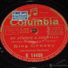 Discos de pizarra: DISCO DE PIZARRA DE BING CROSBY - CARMEN CAVALLARO - NO ACIERTO A DECÍRTELO - SIMPHONY - ED. COLUMBI. Lote 52287790