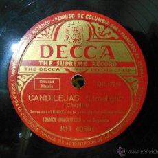 Discos de pizarra: CANDILEJAS, LIMELIGHT. FRANCK CHACKSFIELD Y SU ORQUESTA. DECCA RD 40301. Lote 52311754