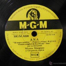 Discos de pizarra: SILVANA MANGANO : ANA. NORO MORALES : DÍA DE REYES. MGM 8220. Lote 52312015