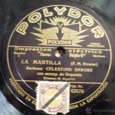 Discos de pizarra: CELESTINO SAROBE. LA PALOMA + LA MANTILLA. Lote 52458433