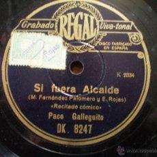 Discos de pizarra: PACO GALLEGUITO. SI FUERA ALCALDE + EL ATROPELLO DEL DIA. EL DISCO ESTA DOBLADO. Lote 52481406