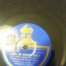 Discos de pizarra: DISCO CARLOS ACOMPAÑADO ORQ LUCES DE BUENOS AIRE FRA CANARO. Lote 52928016