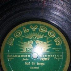 Discos de pizarra: DISCO NUEVO PULIDOR MALAGUEÑAS Y SOLEARES MAL FIN TENGA. Lote 53262510
