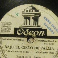 Discos de pizarra: UN DISCO DE BONET DE SAN PEDRO Y LOS 7 DE PALMA BAJO EL CIELO DE PALMADE 1944. Lote 53361381