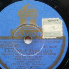 Discos de pizarra: DISCO PIZARRA DE FLAMENCO EN LA COPLA ANDALUZA JESÚS PEROSANZ EL SEVILLANITO MIRA QUE V. Lote 53415763