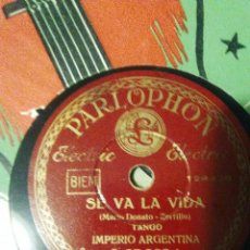 Discos de pizarra: DISCO DE PIZARRA DE IMPERIO ARGENTINA SE VA LA VIDA Y CACHITO ZALAMERO DEL AÑO 1932. Lote 53442184