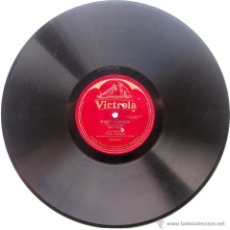 Discos de pizarra: ALMA GLUCK, EFREM ZIMBALIST - ANGEL'S SERENADE - VICTROLA 1916 78RPM 12 PULGADAS BPY. Lote 53454335