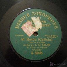 Discos de pizarra: EL RATON, CANTADO POR STA. SOLER. TANGO DE LA CADERA.. Lote 54055122