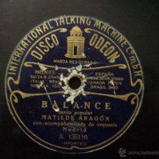 Discos de pizarra: MATILDE ARAGON. BALANCE. STA. QUIJANO. LA REINA DEL CORTIJO.. Lote 54055287