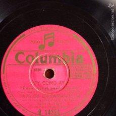 Discos de pizarra: DISCO GRAMÓFONO 78 RPM REVISTA HOY COMO AYER CELIA GÁMEZ Y CARLOS CASARAVILLA.LUNA DE ESPAÑA. Lote 54113775