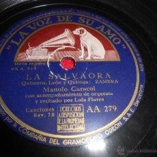 Discos de pizarra: MANOLO CARACOL&LOLA FLORES LA SALVAORA/SEGUIDILLAS 25 CTMS LA VOZ DE SU AMO AA279. Lote 54156032