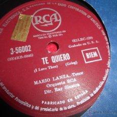 Discos de pizarra: MARIO LANZA TE QUIERO/PORQUE 25 CTMS RCA 3-56002 ESPAÑA SPAIN. Lote 54166923