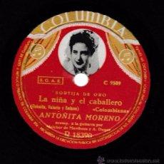 Discos de pizarra: LA NIÑA Y EL CABALLERO; UN NEGRO DE CHOCOLATE. ANTOÑITA MORENO. COLUMBIA. SP 10''. Lote 54180943