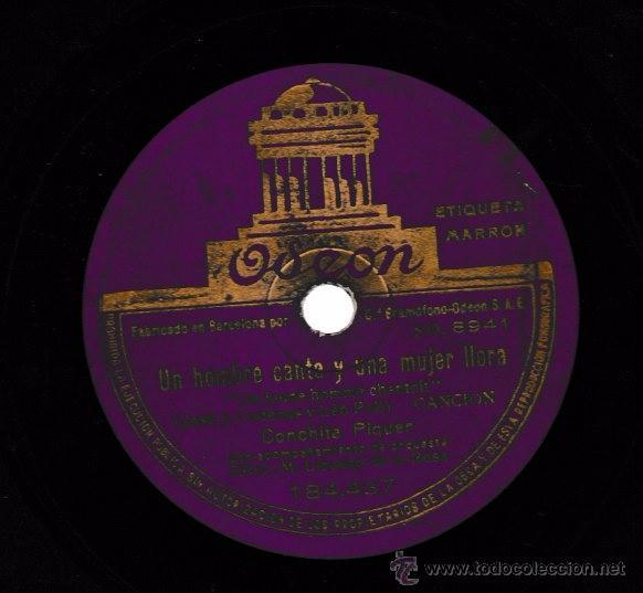 CARCELERAS DEL PUERTO; UN HOMBRE CANTA Y UNA MUJER LLORA. CONCHITA PIQUER. ODEON. SP 10'' (Música - Discos - Pizarra - Flamenco, Canción española y Cuplé)