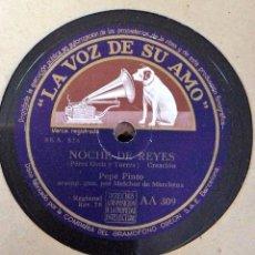 Discos de pizarra: DISCO PIZARRA 78 R.P.M. PEPE PINTO CON MELCHOR DE MARCHENA. LA VOZ DE SU AMO, Nº AA 309. Lote 54544248